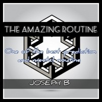 THE AMAZING ROUTINE by Joseph B. (Instant Download)