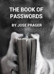 THE BOOK OF PASSWORDS BY JOSE PRAGER (INSTANT DOWNLOAD)