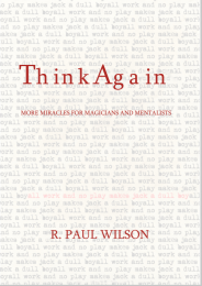THINK AGAIN by R Paul Wilson (Video + Ebook)