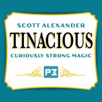 TINacious by Scott Alexander (Gimmick Not Included)