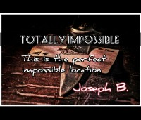 TOTALLY IMPOSSIBLE by Joseph B. (Instant Download)