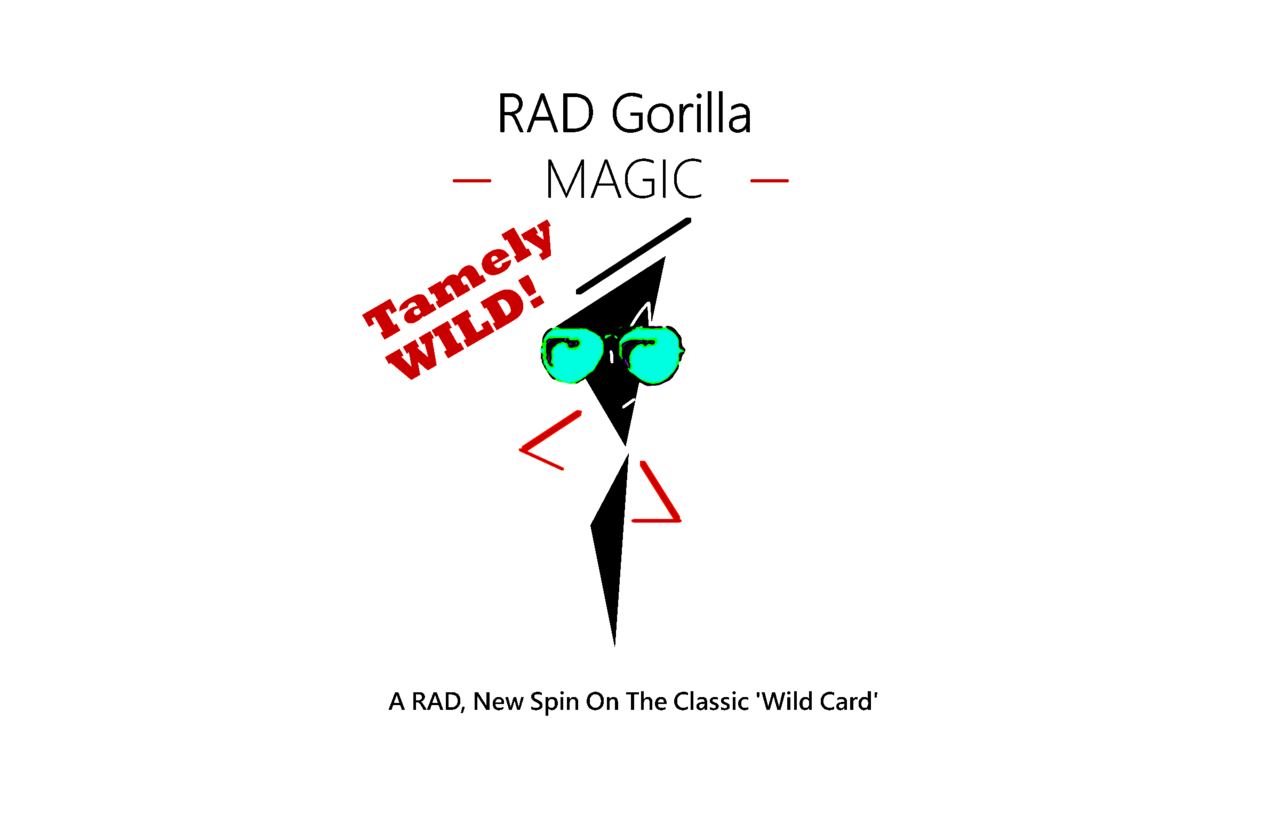 Tamely WILD! – Craig Stegall (RAD Gorilla Magic)
