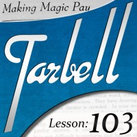 Tarbell 103: Making Magic Pay