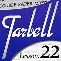 Tarbell 22: Double Paper Mysteries (Instant Download)