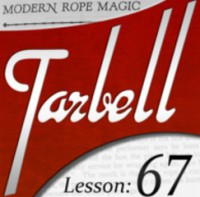 Tarbell 67: Modern Rope Magic (Instant Download)