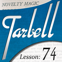 Tarbell 74: Novelty Magic Part 1 (Instant Download)