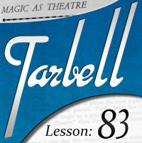 Tarbell 83: Magic as Theater (Instant Download)
