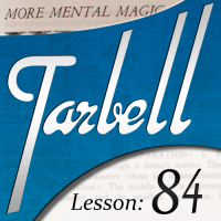 Tarbell 84: More Mental Magic by Dan Harlan (Instant Download)