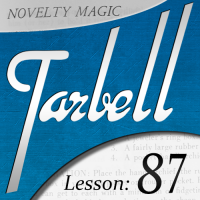 Dan Harlan – Tarbell 87: Novelty Magic Part 1 (Instant Download)