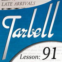 Tarbell 91: Late Arrivals by Dan Harlan Instant Download