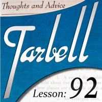 Tarbell 92: Thoughts & Advice