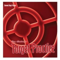 Target Practice by Jay Sankey (Gimmick Not Included)