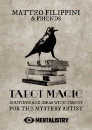 Tarot Magic by Matteo Filippini