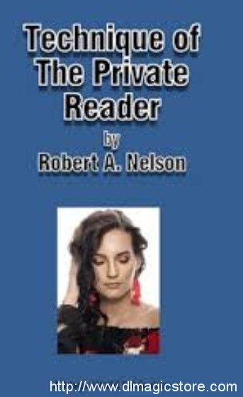 Technique of the Private Reader by Robert Nelson
