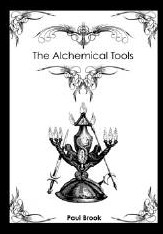 The Alchemical Tools By Paul Brook