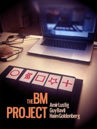 The BM Project by Haim Goldenberg and Guy Bavli