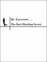 The Bart Harding Secret by misdirects