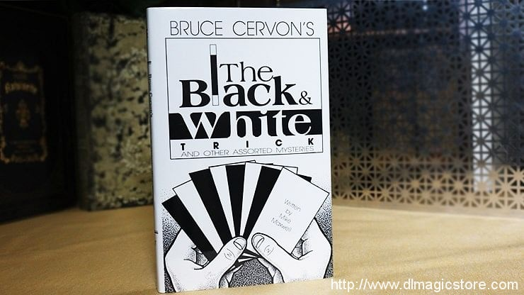 The Black and White Trick and Other Assorted Mysteries by Bruce Cervon