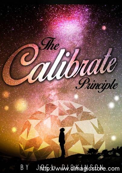 The Calibrate Principle By Joel Dickinson