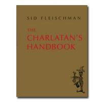 The Charlatan's Handbook by Sid Fleischman