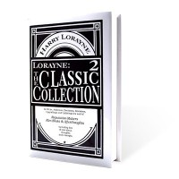 The Classic Collection Vol 2 by Harry Lorayne