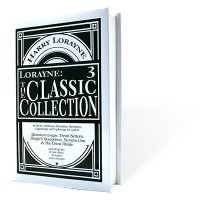 The Classic Collection Vol 3 by Harry Lorayne