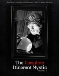 The Complete Itinerant Mystic (Series) Volumes 1 – 4
