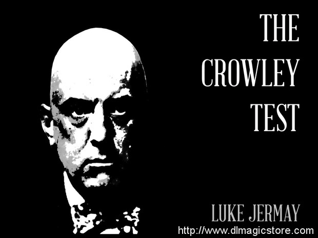 The Crowley Test by Luke Jermay