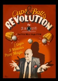 The Cups and Balls Revolution by Jaque