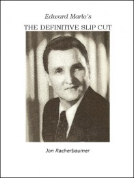 The Definitive Slip Cut by Jon Racherbaumer