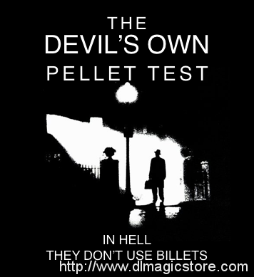 The Devil's Own Pellet Test by Docc Hilford