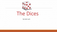 The Dices by Zack Lach video (Download)
