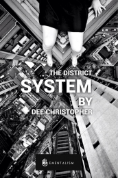 The District System By Dee Christopher