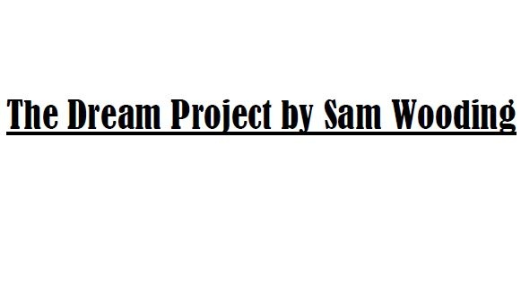 The Dream Project by Sam Wooding