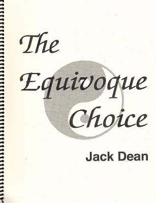 The Equivoque Choice by Jack Dean