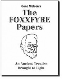 The Foxxfyre Papers by Gene Nielsen
