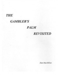 The Gamblers Palm Revisited By Dan MacMillan