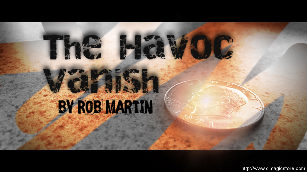 The Havoc Vanish by Rob Martin (Instant Download)