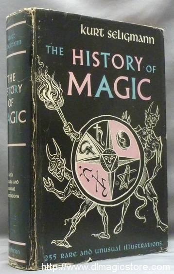 The History of Magic by Kurt Seligmann