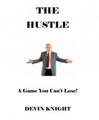 The Hustle by Devin Knight