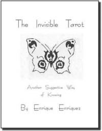 The Invisible Tarot by Enrique Enriquez