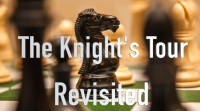 The Knight's Tour Revisited by Lew Brooks and Steven Keyl