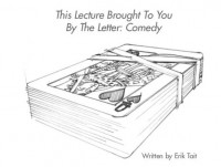 The Letter Comedy – This Lecture Brought To you