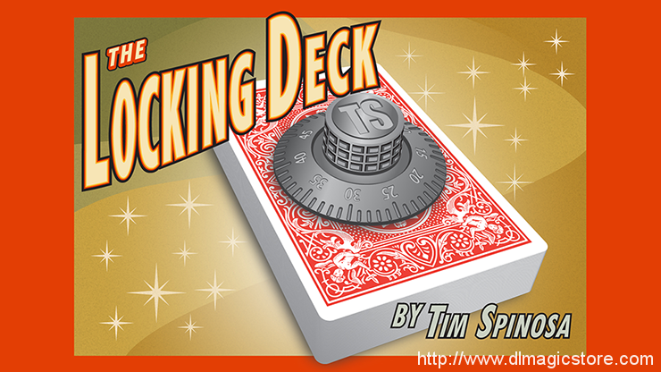The Locking Deck by Tim Spinosa (Gimmick not included)