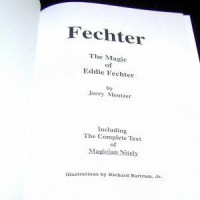 The Magic Of Eddie Fechter by Jerry Mentzer