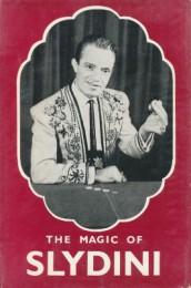 The Magic of Slydini by Lewis Ganson & Tony Slydini