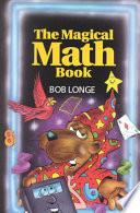 The Magical Math Book by Bob Longe