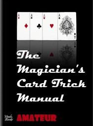 The Magicians Card Trick Manual by Steve Bryers