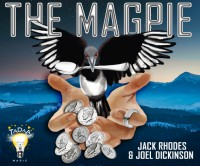The Magpie – Jack Rhodes & Joel Dickinson (Instant Download)