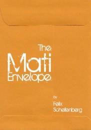 The Mati Envelope by Felix Schellenberg
